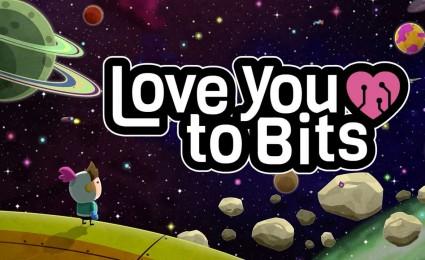 love you to bits на Андроид