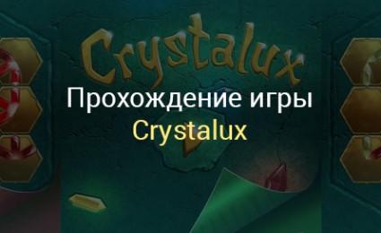 прохождение игры Crystalux