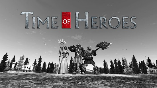 Time of Heroes - Fantasy War